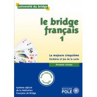 Le bridge français tome 1 - livre de l'élève